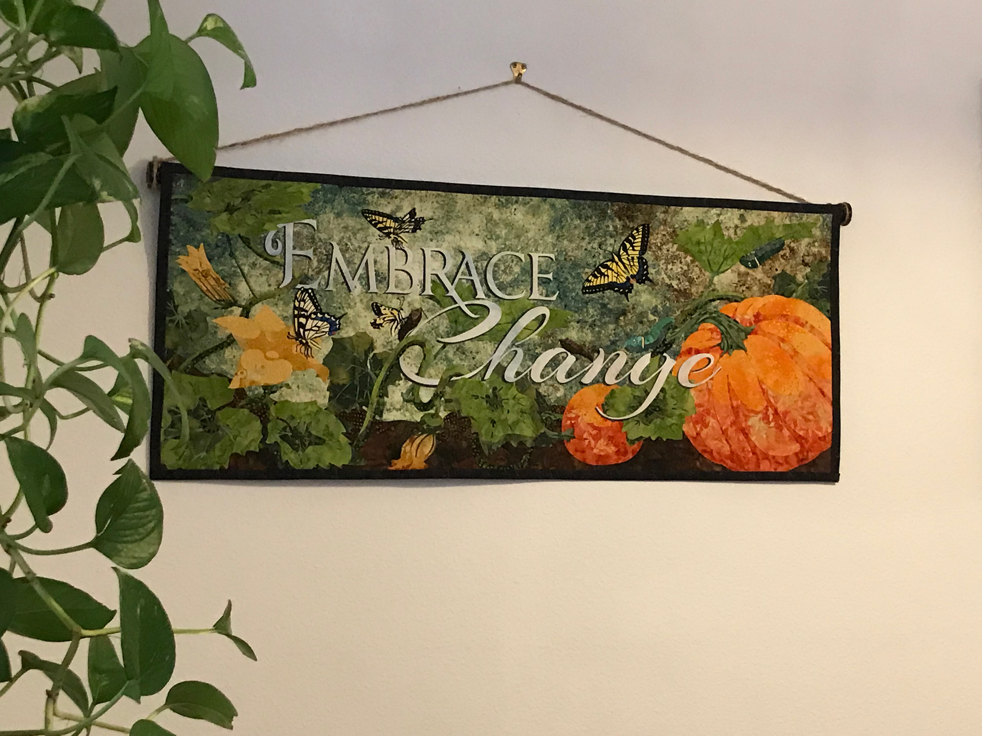 Embrace Change Wall Hanging
